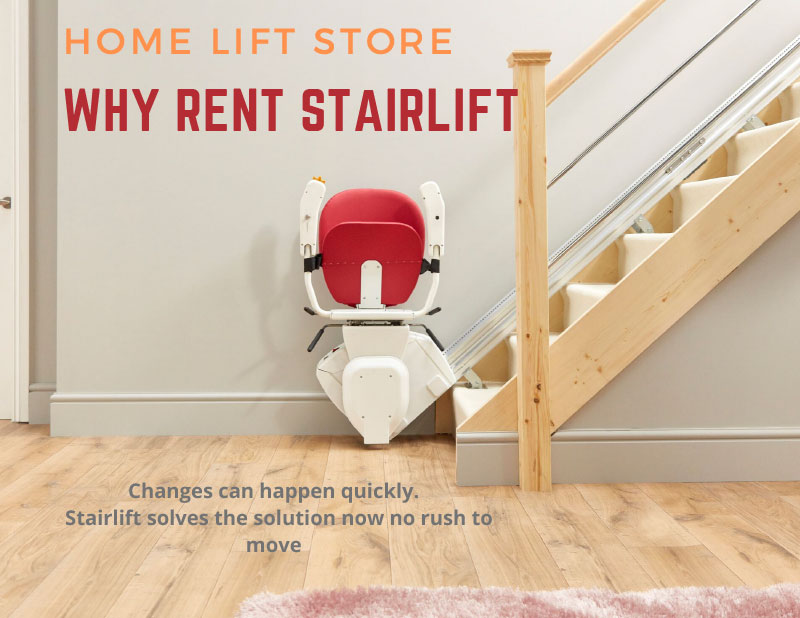 Why Stairlift Rental